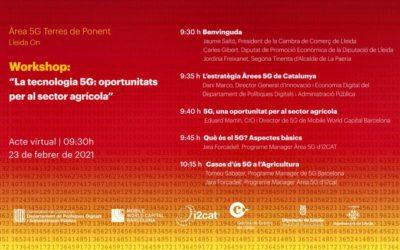 Workshop sobre la tecnologia 5G: oportunitats per al sector agrícola, aquest dimarts 23 de febrer