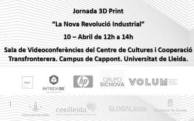 """Lleida acull la jornada """"Impressió 3D. La nova revolució industrial"""", el 10 d'abril a la UdL"""