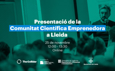 Presentació de la Comunitat Científica Emprenedora aLleida