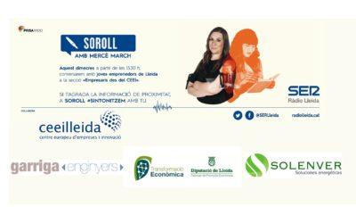 Solenver, Garriga Enginyers, i el Patronat de Promoció Econòmica, el el programa 'Empresaris' que Ràdio Lleida emet aquest dimecres des del CEEILleida