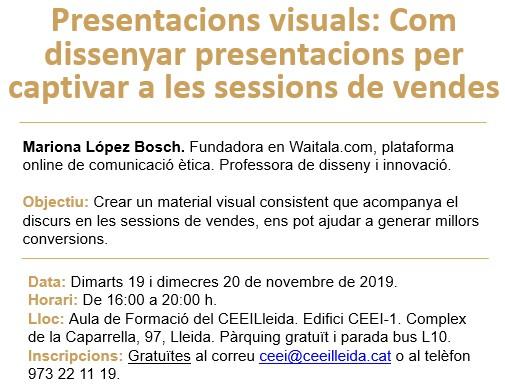 Com dissenyar presentacions visuals per captivar a les sessions de vendes, càpsula de vuit hores al CEEILleida