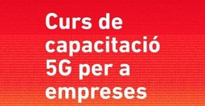 Curs de capacitació 5G per a empreses