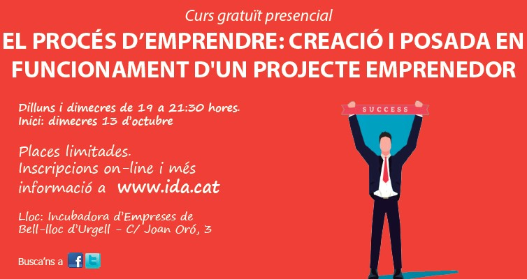 Curs gratuït presencial a l'IDA de Bell-lloc d'Urgell: Creació i posada en funcionament d'un projecte emprenedor emprenedor